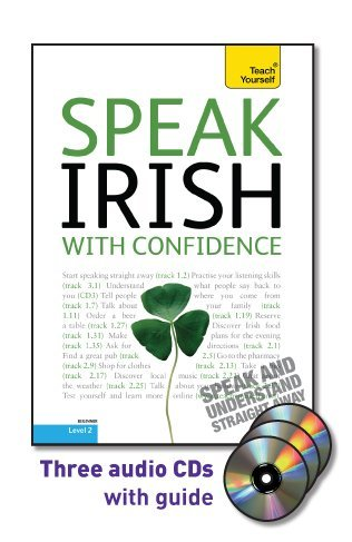 9780071736084: Speak Irish with Confidence with Three Audio CDs: A Teach Yourself Guide (Teach Yourself Language)