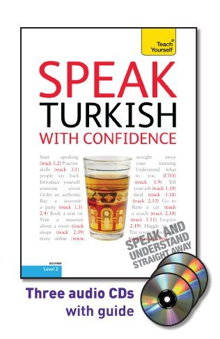 9780071736107: Speak Turkish with Confidence with Three Audio CDs: A Teach Yourself Guide