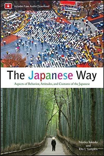 The Japanese Way, Second Edition: Takada, Norika; Lampkin, Rita