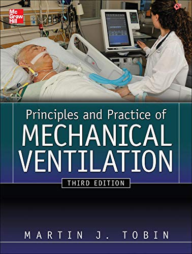 9780071736268: Principles And Practice of Mechanical Ventilation, Third Edition (Tobin, Principles and Practice of Mechanical Ventilation)