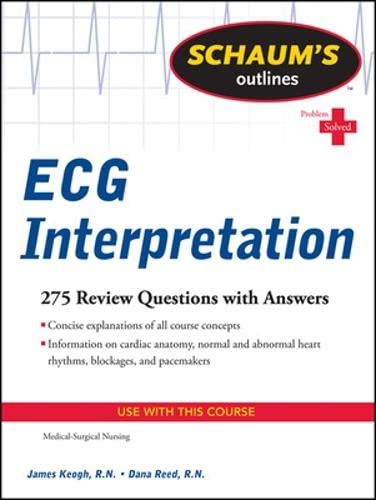9780071736480: Schaum's Outline of ECG Interpretation (Schaum's Outlines)