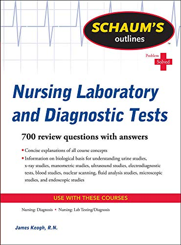 9780071736503: Schaum's Outline of Nursing Laboratory and Diagnostic Tests (Schaums' Outline Series)