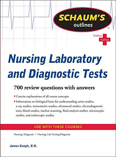 9780071736503: Schaum's Outline of Nursing Laboratory and Diagnostic Tests (Schaum's Outlines)