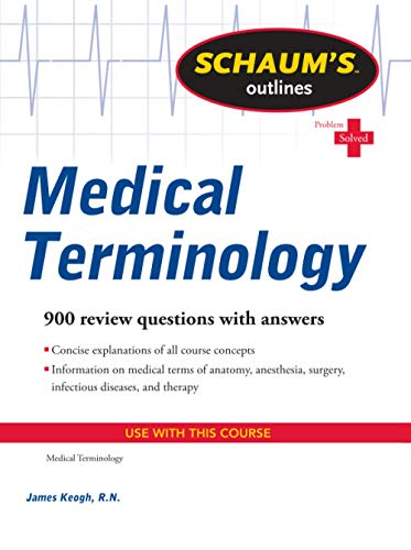 9780071736527: Schaum's Outline of Medical Terminology (Schaum's Outline Series)