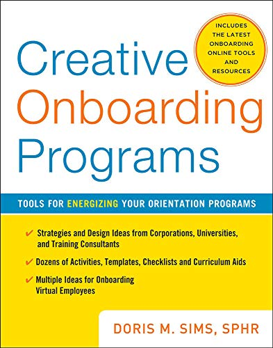 9780071736794: Creative Onboarding Programs: Tools for Energizing Your Orientation Program