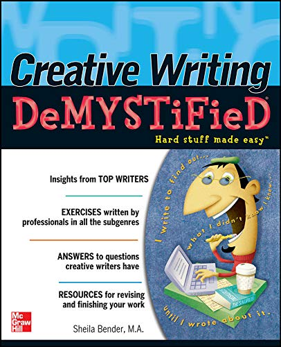 9780071736992: Creative Writing DeMYSTiFied