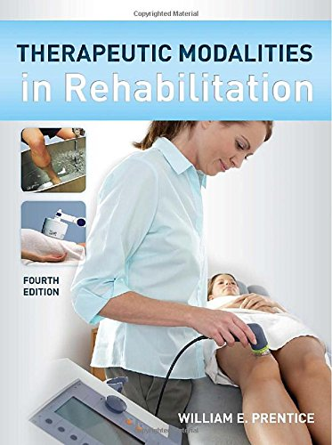 9780071737692: Therapeutic Modalities in Rehabilitation, Fourth Edition (Therapeutic Modalities for Physical Therapists)