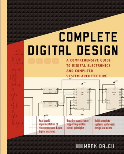 9780071737708: Complete Digital Design: A Comprehensive Guide to Digital Electronics and Computer System Architecture