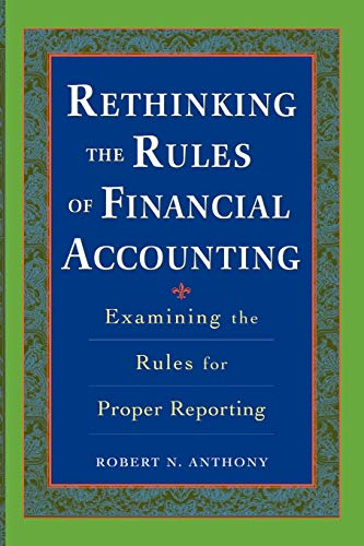 9780071737852: Rethinking the Rules of Financial Accounting