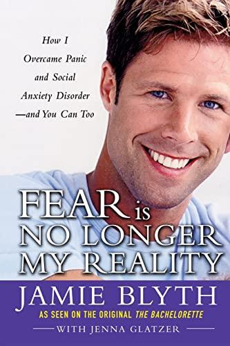 9780071737890: Fear Is No Longer My Reality