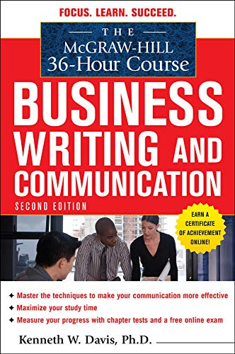 The McGraw-Hill 36-Hour Course in Business Writing: Davis, Kenneth W.