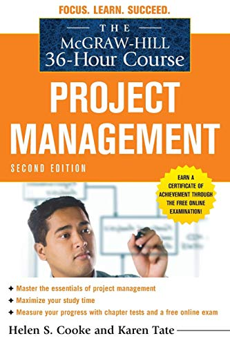 9780071738279: The McGraw-Hill 36-Hour Course: Project Management, Second Edition (McGraw-Hill 36-Hour Courses)