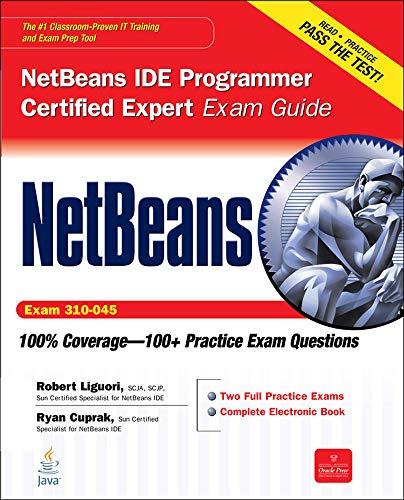 9780071738804: NetBeans IDE Programmer Certified Expert Exam Guide (Exam 310-045) (Certification Press)