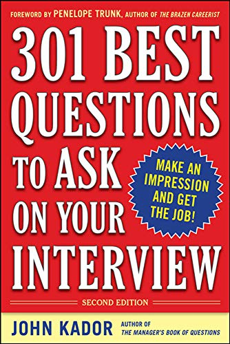 9780071738880: 301 Best Questions to Ask on Your Interview, Second Edition (Business Skills and Development)