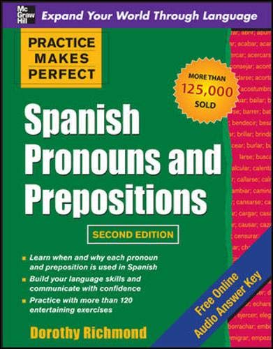 9780071739177: Practice Makes Perfect Spanish Pronouns and Prepositions, Second Edition