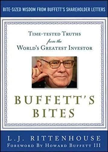 9780071739320: Buffett's Bites: The Essential Investor's Guide to Warren Buffett's Shareholder Letters
