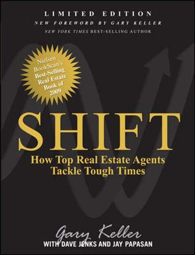 9780071739382: SHIFT: How Top Real Estate Agents Tackle Tough Times