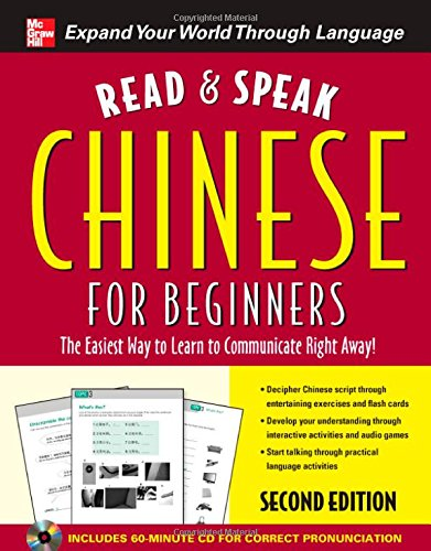 9780071739689: Read and Speak Chinese for Beginners with Audio CD, Second Edition (Read and Speak Languages for Beginners)