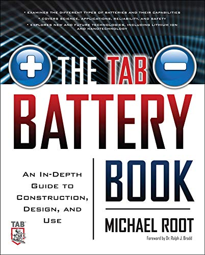 9780071739900: The TAB Battery Book: An In-Depth Guide to Construction, Design, and Use