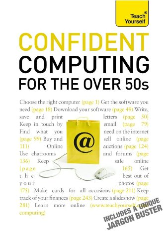 9780071739993: Confident Computing for the Over 50s: A Teach Yourself Guide (Teach Yourself (McGraw-Hill))