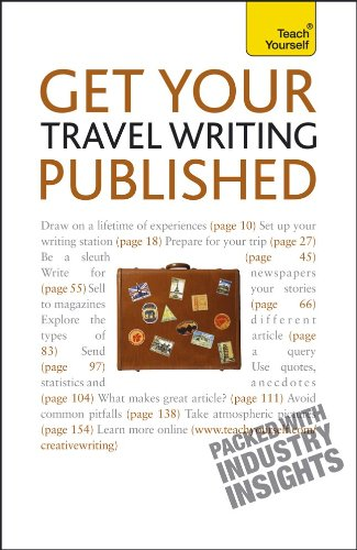 9780071740036: Get Your Travel Writing Published: A Teach Yourself Guide (Teach Yourself: Writing)