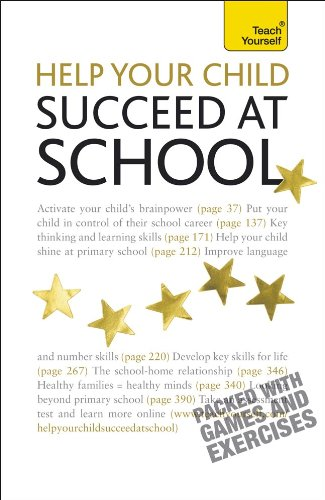9780071740043: Help Your Child to Succeed at School: A Teach Yourself Guide (Teach Yourself (McGraw-Hill))