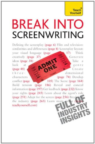 9780071740050: Break Into Screenwriting: A Teach Yourself Guide (Teach Yourself: Writing)