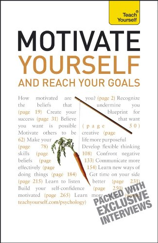 9780071740081: Motivate Yourself and Reach Your Goals: A Teach Yourself Guide (Teach Yourself (McGraw-Hill))