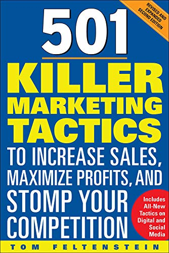 9780071740630: 501 Killer Marketing Tactics to Increase Sales, Maximize Profits, and Stomp Your Competition: Revised and Expanded Second Edition (Marketing/Sales/Adv & Promo)