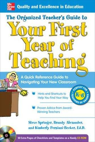 9780071740715: The Organized Teacher's Guide to Your First Year of Teaching with CD-ROM