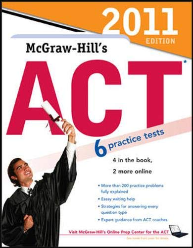 9780071740890: McGraw-Hill's ACT, 2011 Edition (Mcgraw Hill Education Act)