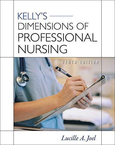 9780071740999: Kelly's Dimensions of Professional Nursing, Tenth Edition (Dimensions of Professional Nursing (Kelly))