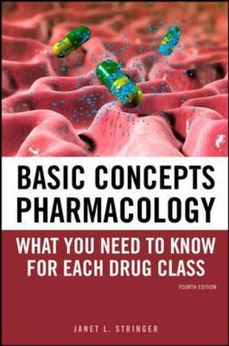 9780071741040: Basic Concepts in Pharmacology: What You Need to Know for Each Drug Class, Fourth Edition