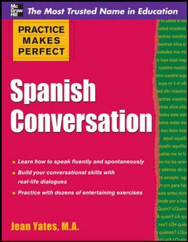 9780071741101: Spanish Conversation (Practice Makes Perfect)