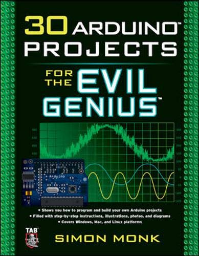 9780071741330: 30 Arduino Projects for the Evil Genius