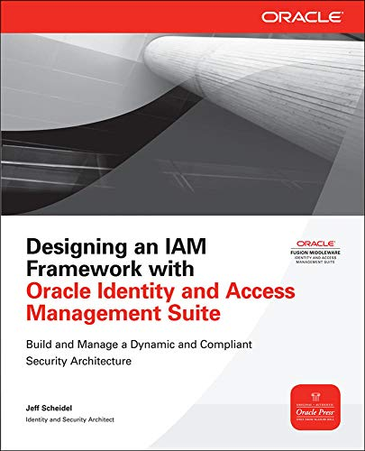 9780071741378: Designing an IAM Framework with Oracle Identity and Access Management Suite