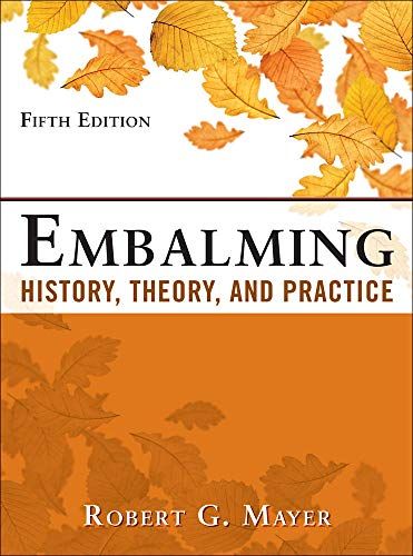 9780071741392: Embalming: History, Theory, and Practice, Fifth Edition (A & L Allied Health)