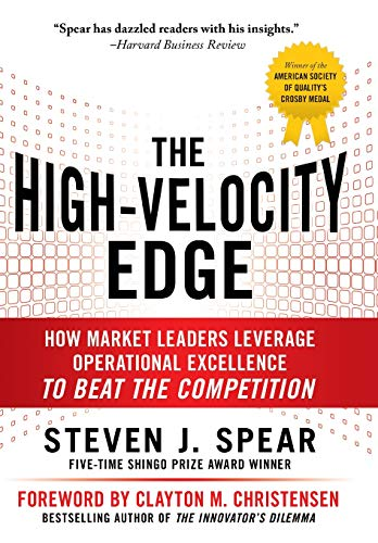 9780071741415: The High-Velocity Edge: How Market Leaders Leverage Operational Excellence to Beat the Competition (Business Books)