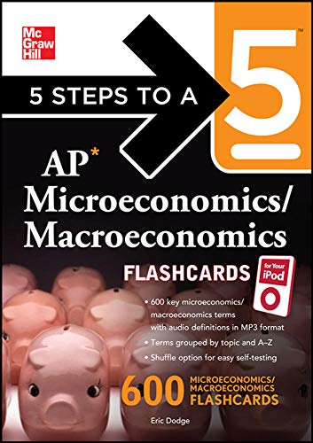 9780071741590: 5 Steps to a 5 AP Microeconomics/ Macroeconomics Flashcards for your iPod with MP3 Disk (5 Steps to a 5 on the Advanced Placement Examinations Series)