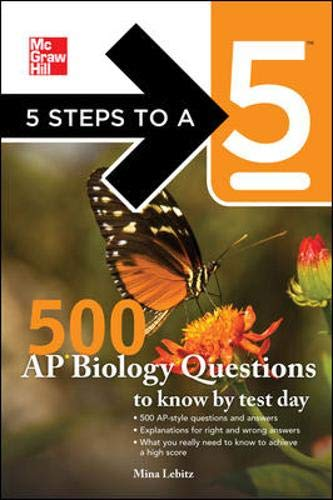 9780071742016: 5 Steps to a 5 500 AP Biology Questions to Know by Test Day (5 Steps to a 5 on the Advanced Placement Examinations)