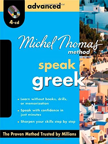 9780071742191: Speak Greek, Advanced: bilingual (Michel Thomas Method Speak...)