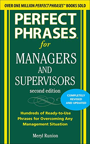 9780071742313: Perfect Phrases for Managers and Supervisors, Second Edition (Perfect Phrases Series)