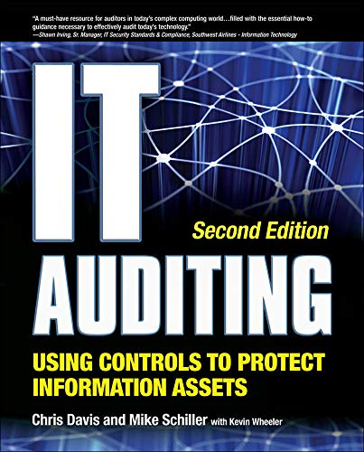 9780071742382: IT Auditing: Using Controls to Protect Information Assets