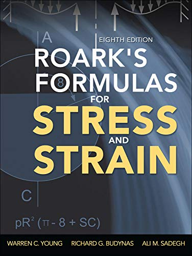 9780071742474: Roark's formulas for stress and strain (Ingegneria)