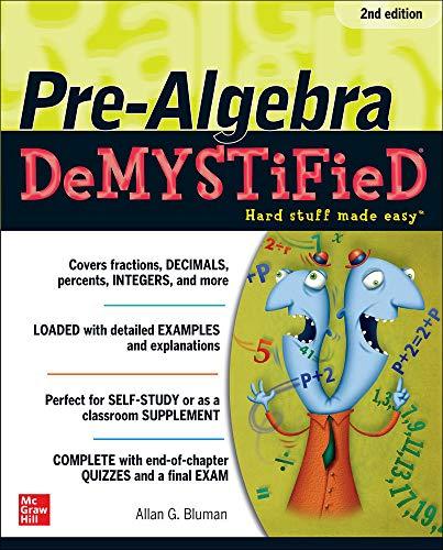 Pre-Algebra DeMYSTiFieD, Second Edition (Paperback): Allan G. Bluman