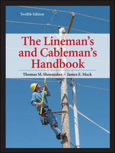 9780071742580: Lineman's and Cableman's Handbook 12th Edition (Lineman's & Cableman's Handbook)
