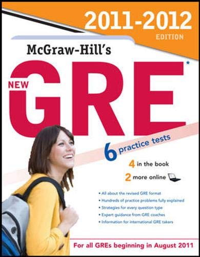 9780071742597: McGraw-Hill's New GRE, 2011-2012 Edition (McGraw-Hill's GRE)
