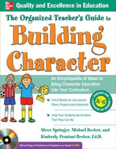 9780071742610: The Organized Teacher's Guide to Building Character, with CD-ROM