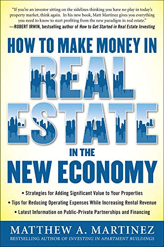 9780071742627: How to Make Money in Real Estate in the New Economy