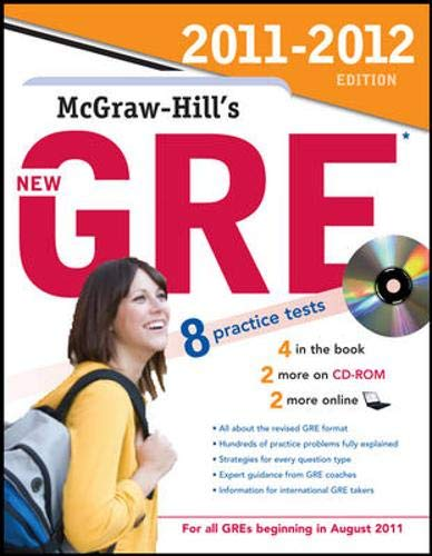 9780071742665: McGraw-Hill's New GRE with CD-ROM, 2011-2012 Edition (McGraw-Hill's GRE (W/CD))